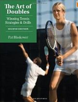 The Art of Doubles: Winning Tennis Strategies and Drills by Pat Blaskower