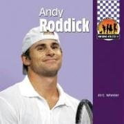 Andy Roddick (Awesome Athletes Set 4) by Jill C. Wheeler