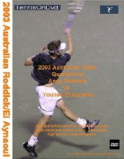 Australian Open 2003 Quarters: Roddick vs. El Aynaoui DVD