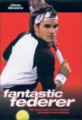 Fantastic Federer by Chris Bowers