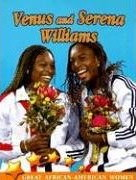 Venus And Serena Williams (Great African American Women) by Galadriel Findlay Watson