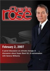 Charlie Rose with Michael Oppenheimer; William Rhoden; Serena Williams (February 2, 2007)