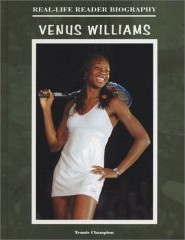 Venus Williams (Real Life Reader Biography) by John Bankston
