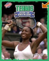 Tennis: Victory for Venus Williams (Upsets and Comebacks) by Michael Sandler